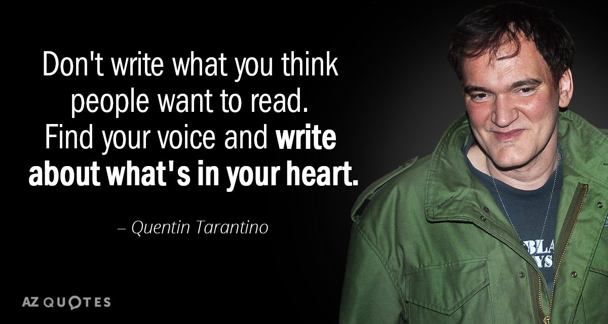 Quentin Tarantino Quote Dont Write What You Think People Want To