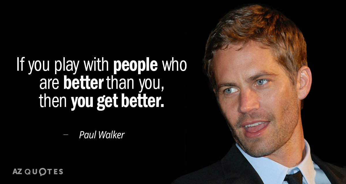 Top 25 Quotes By Paul Walker Of 93 A Z Quotes