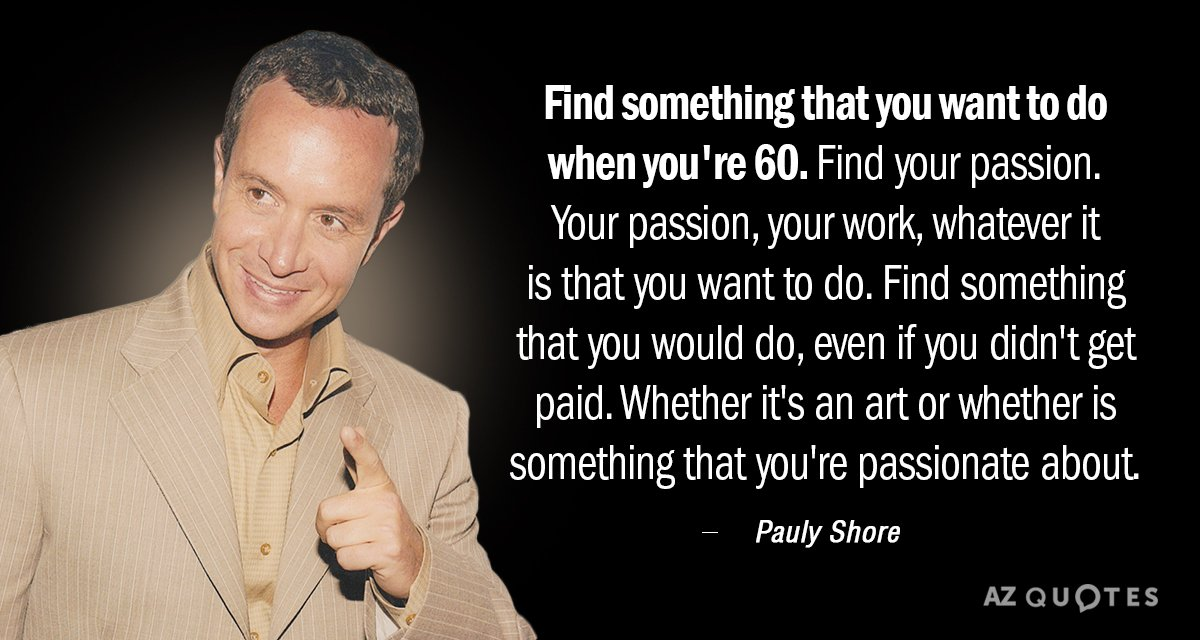 Top 25 Quotes By Pauly Shore Of 58 A Z Quotes