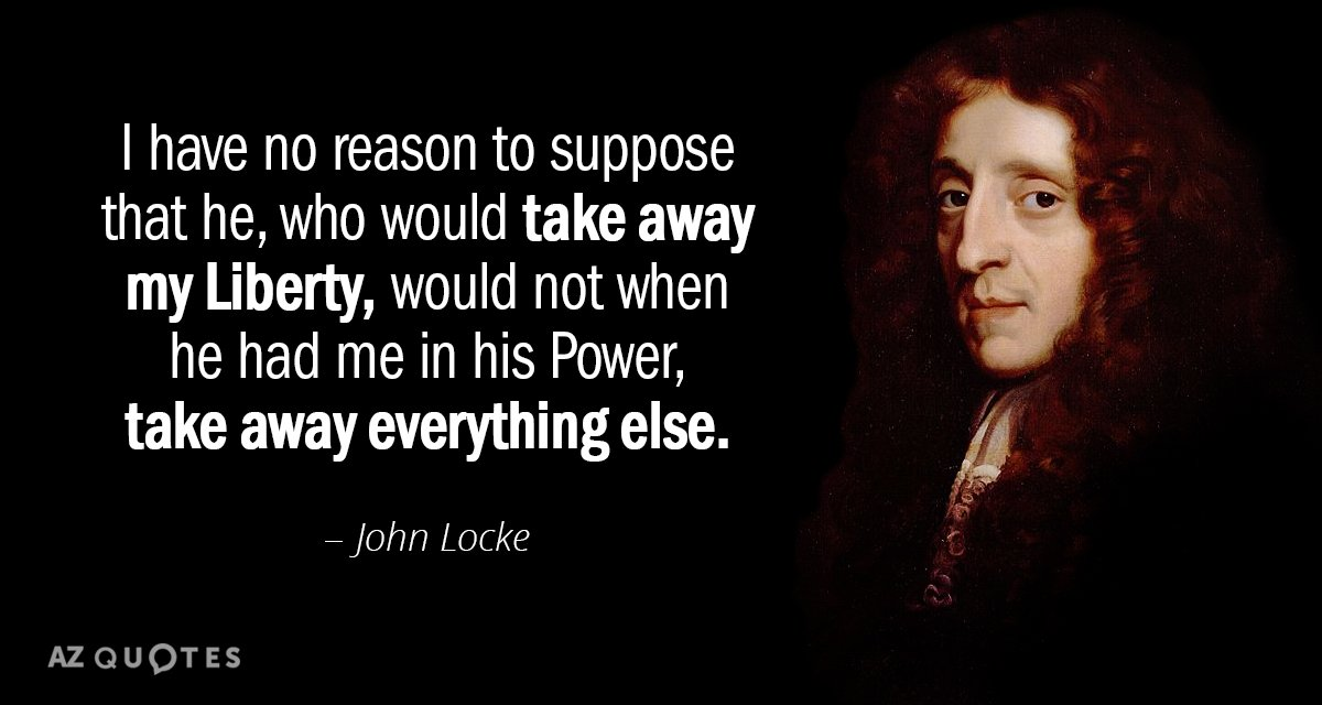 John Locke Quotes John Locke quote: I have no reason to suppose that he, who would John Locke Quotes