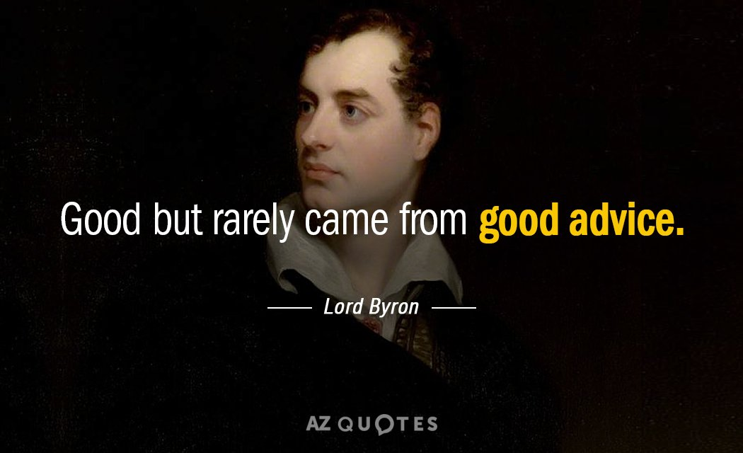 Lord Byron Quote Love Will Find A Way Through Paths Where: TOP 25 QUOTES BY LORD BYRON (of 589)