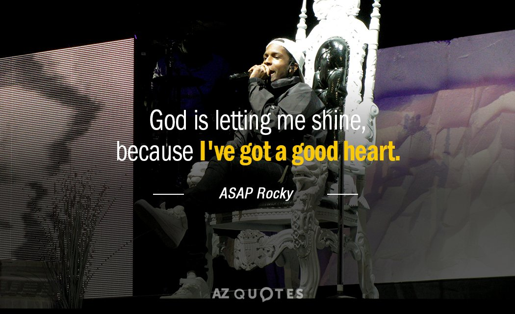 Top 25 Quotes By Asap Rocky Of 76 A Z Quotes