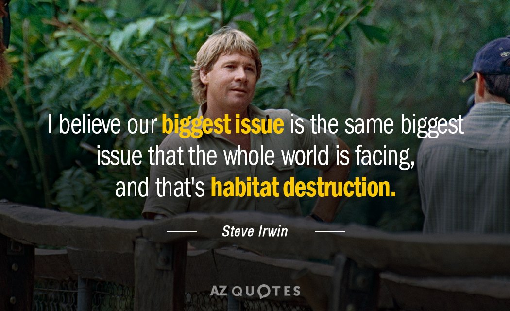 Steve Irwin quote: I believe our biggest issue is the same biggest issue that the whole...