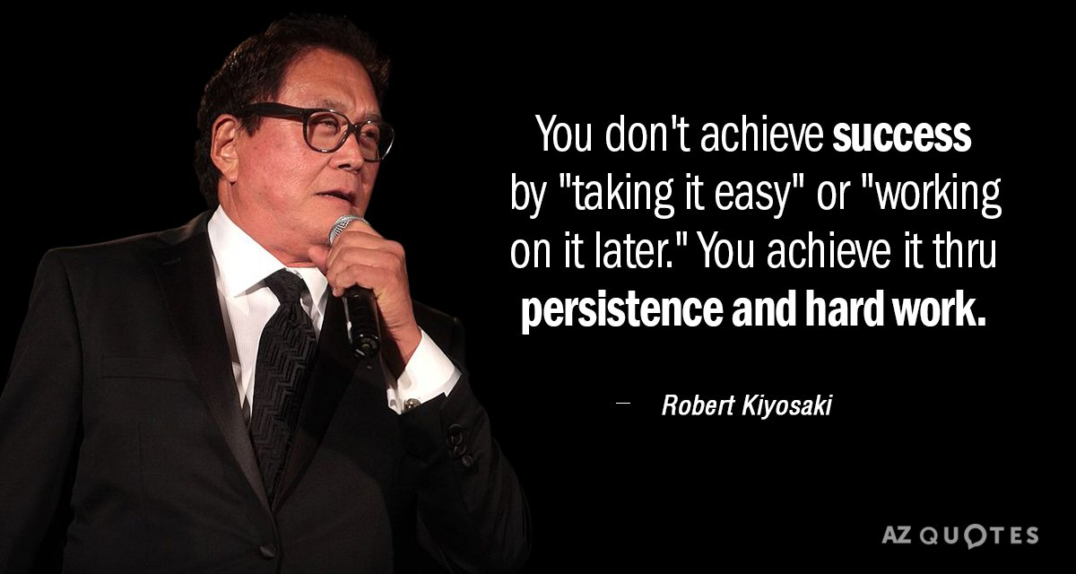 Robert Kiyosaki Quotes Robert Kiyosaki quote: You don't achieve success by