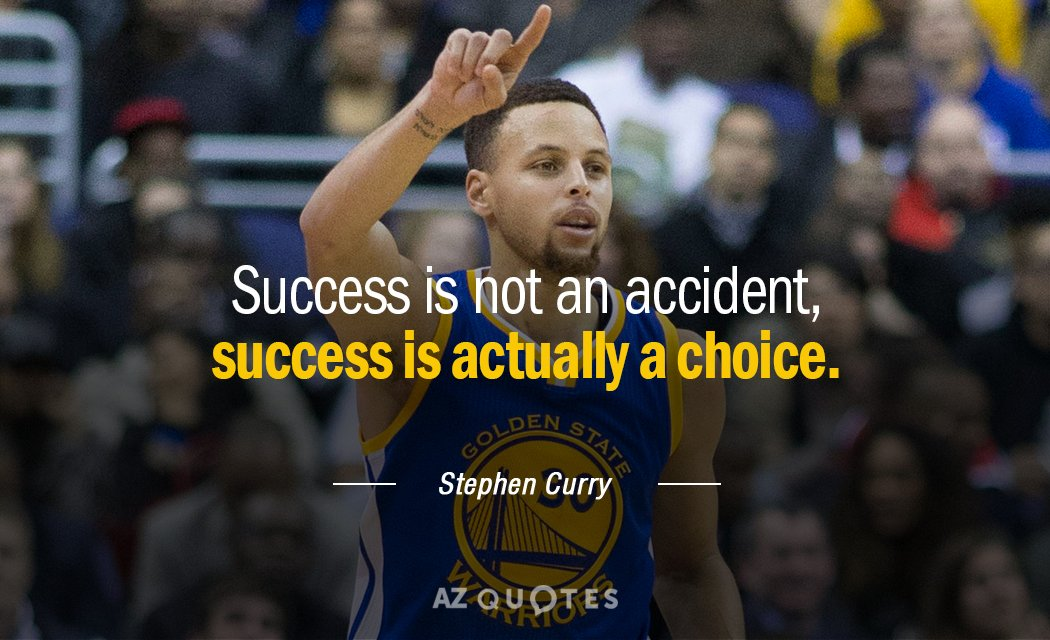 879cca44409d Stephen Curry quote  Success is not an accident