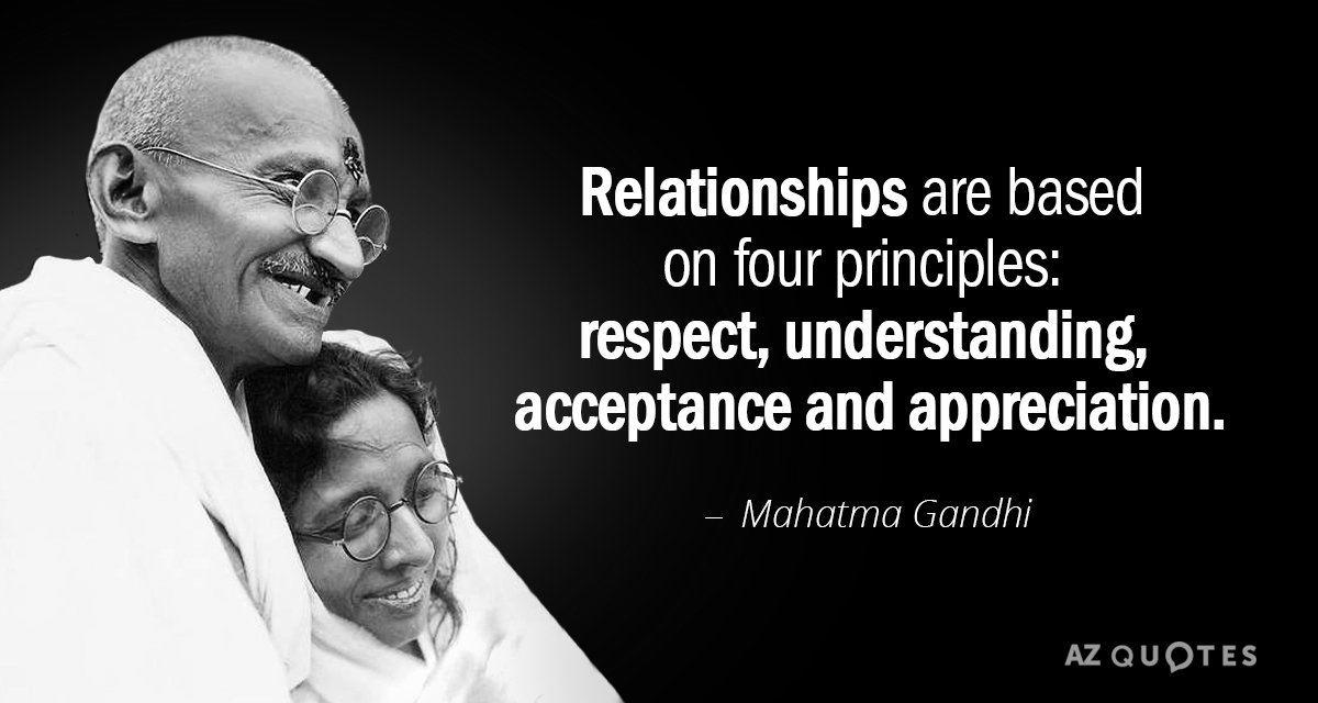 mahatma gandhi quote relationships are based on four principles