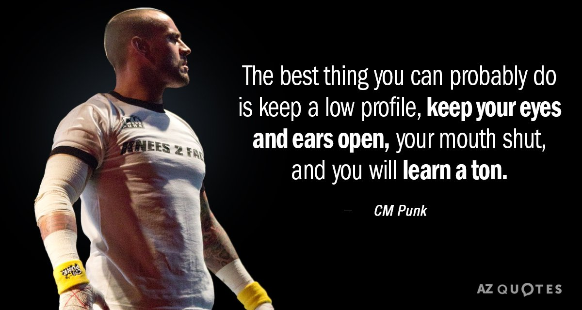 Cm Punk Quote The Best Thing You Can Probably Do Is Keep A