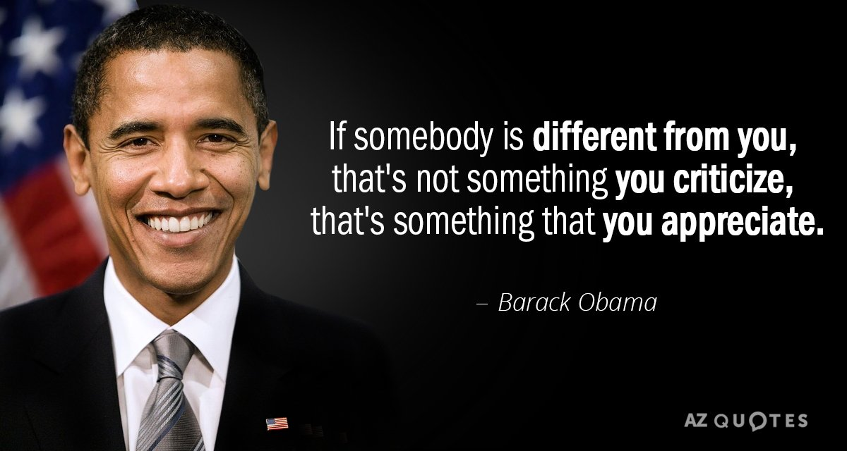 Barack Obama Quote If Somebody Is Different From You Thats Not