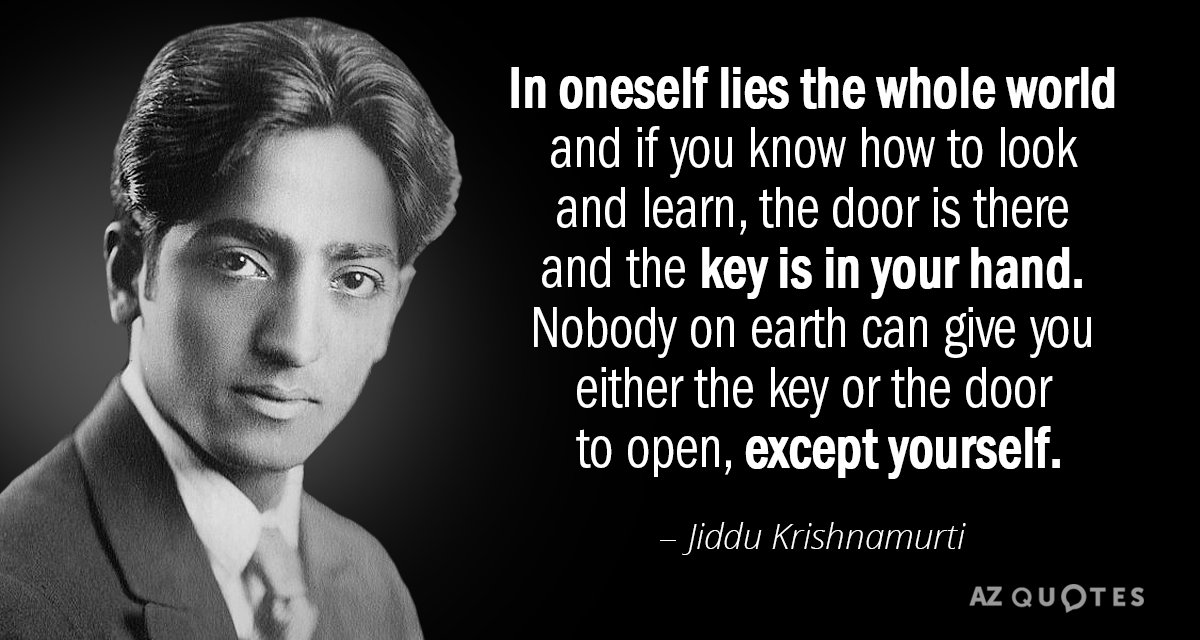 Krishnamurti Quotes | Jiddu Krishnamurti Quote In Oneself Lies The Whole World And If You