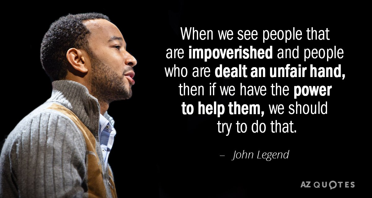 Legend Quotes Mesmerizing John Legend Quote When We See People That Are Impoverished And