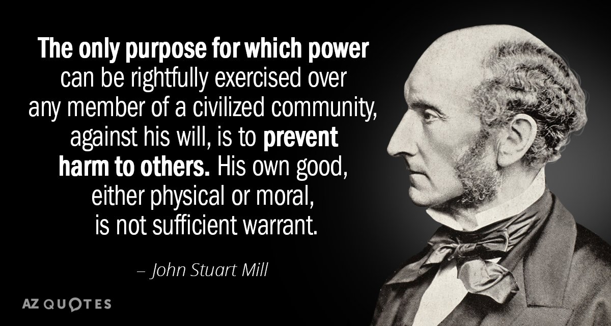 John Stuart Mill quote: The only purpose for which power can be rightfully exercised over any...