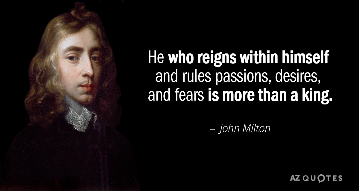 John Milton quote: He who reigns within himself and rules passions, desires, and fears is more...