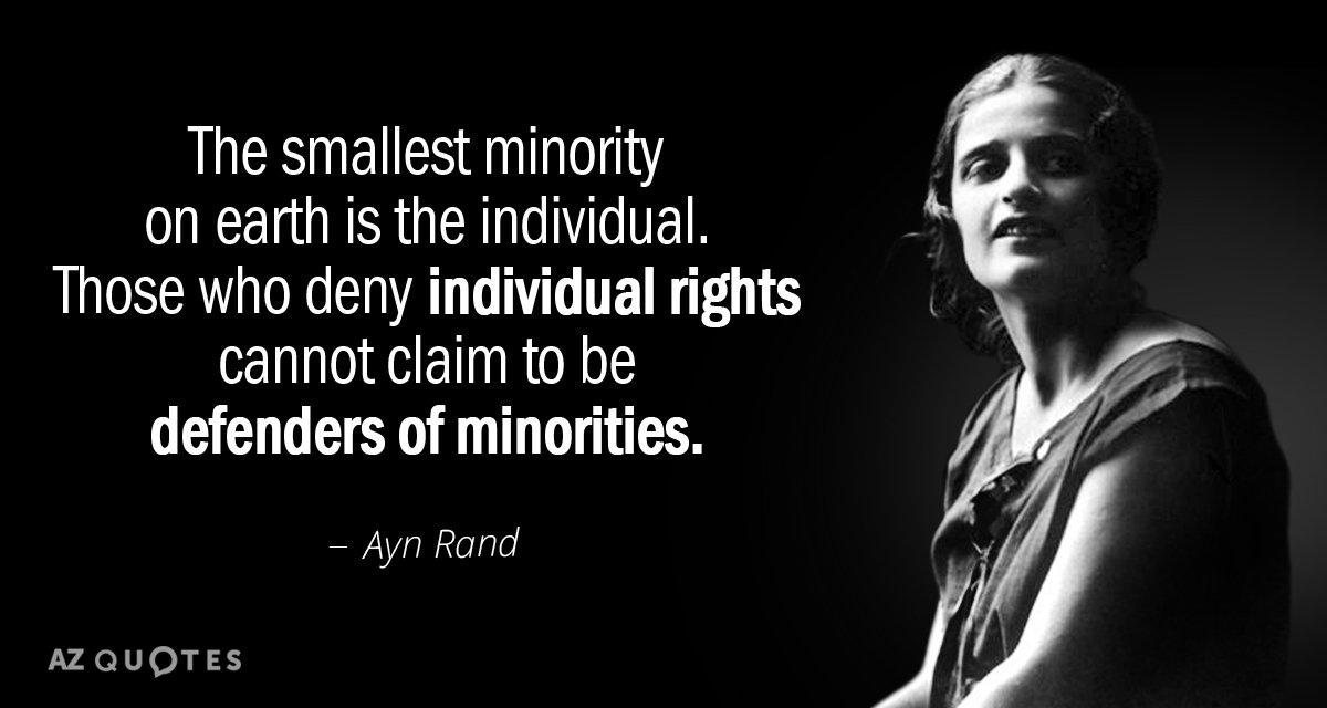 Ayn Rand Quote The Smallest Minority On Earth Is The