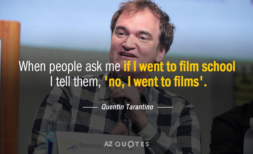 Top 25 Quotes By Quentin Tarantino Of 259 A Z Quotes