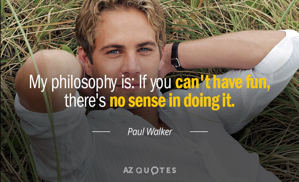 Paul Walker S Best Quote: TOP 25 QUOTES BY PAUL WALKER (of 93)