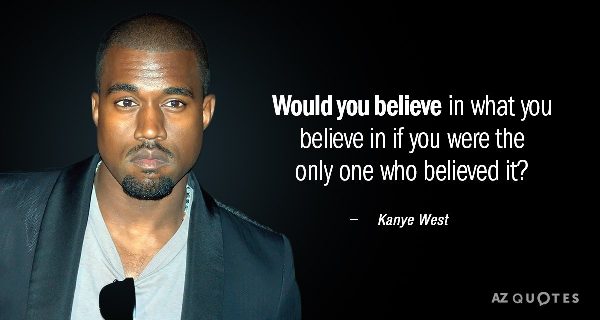 Kanye West Quotes TOP 25 QUOTES BY KANYE WEST (of 489) | A Z Quotes Kanye West Quotes