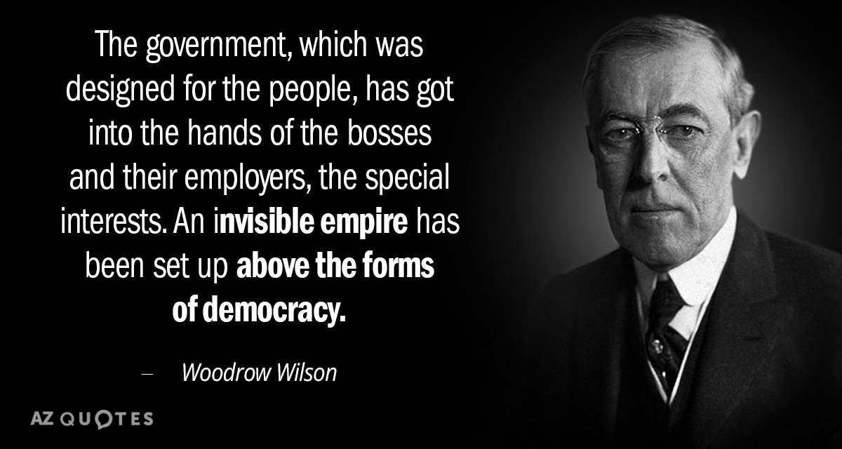 Woodrow Wilson Quotes Woodrow Wilson quote: The government, which was designed for the  Woodrow Wilson Quotes