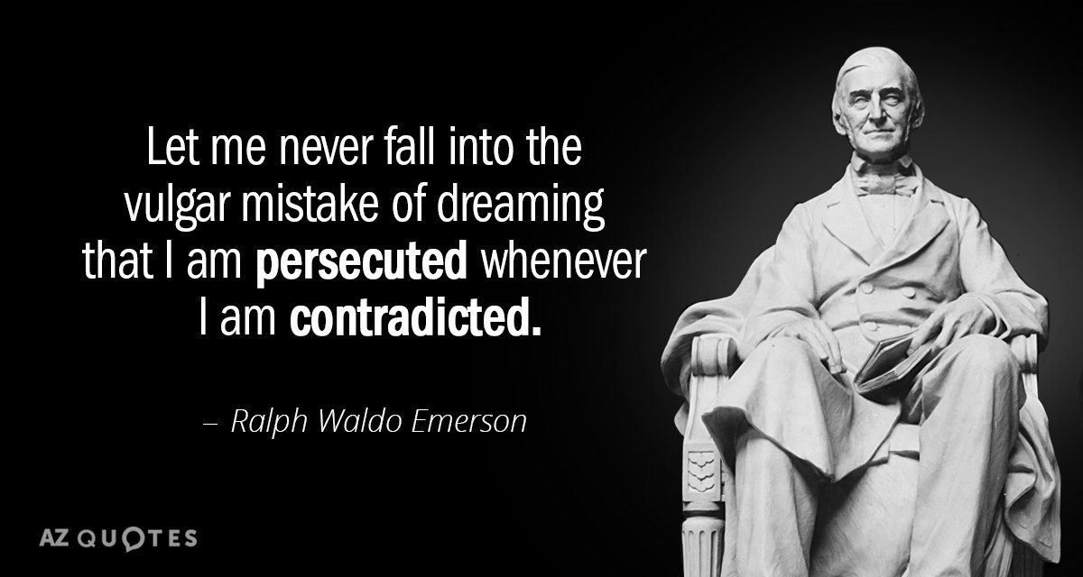 Ralph Waldo Emerson quote: Let me never fall into the vulgar mistake of dreaming that I...