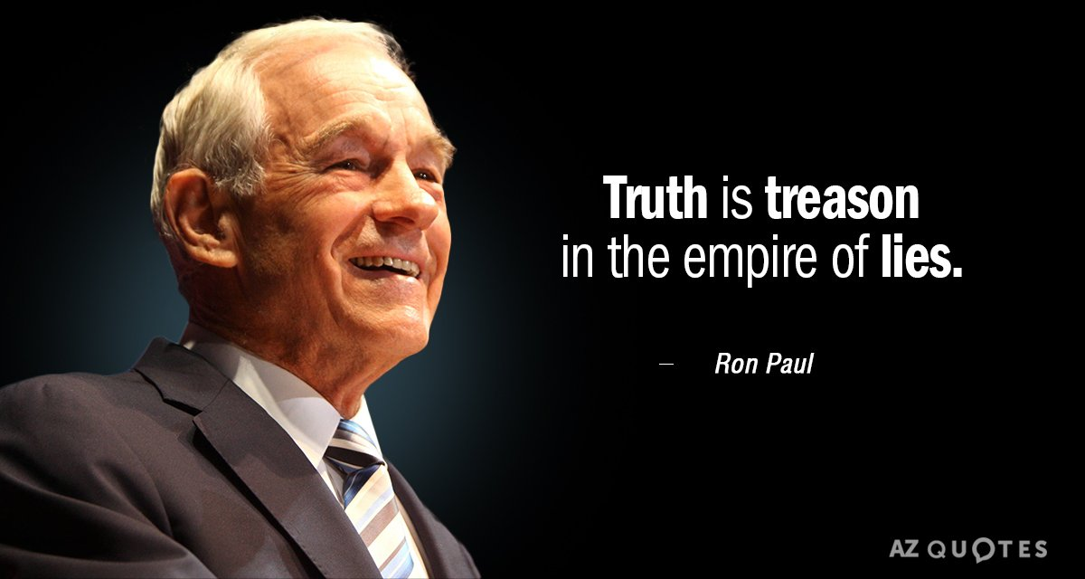https://www.azquotes.com/vangogh-image-quotes/36/26/Quotation-Ron-Paul-Truth-is-treason-in-the-empire-of-lies-36-26-69.jpg
