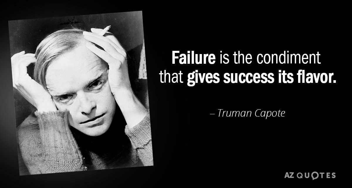 Truman Capote quote: Failure is the condiment that gives success its flavor.