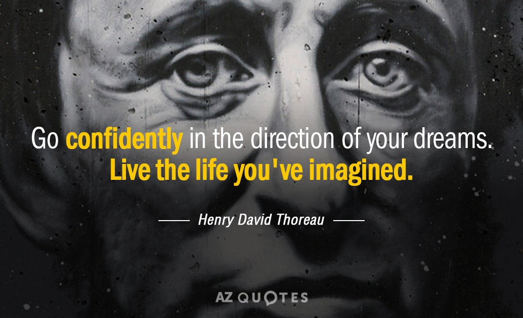 Henry David Thoreau quote: If one advances confidently in the direction of his dreams, and endeavors...