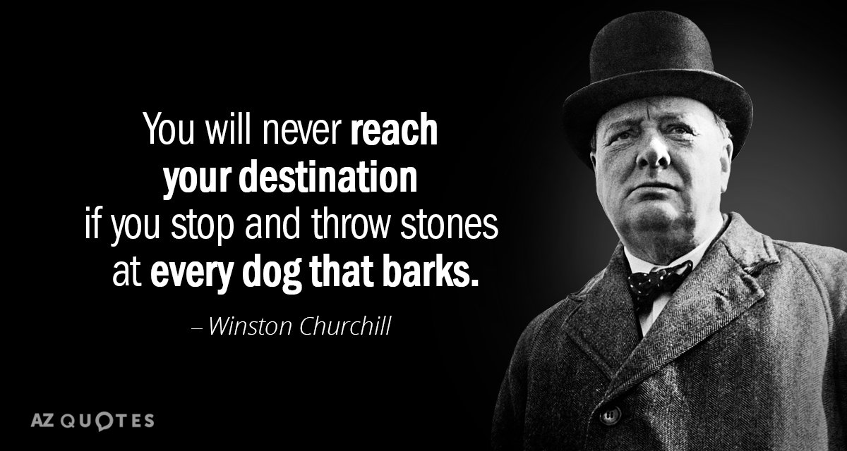 Churchill Quote Barking Dog