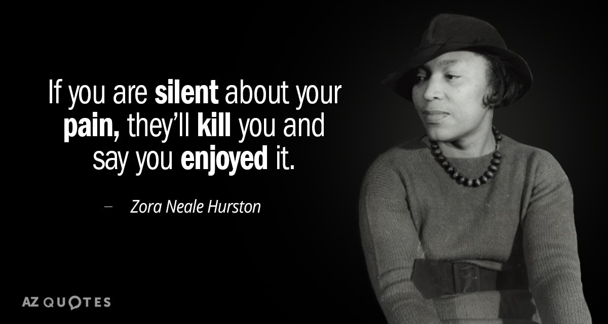 Top 25 Quotes By Zora Neale Hurston Of 215 A Z Quotes