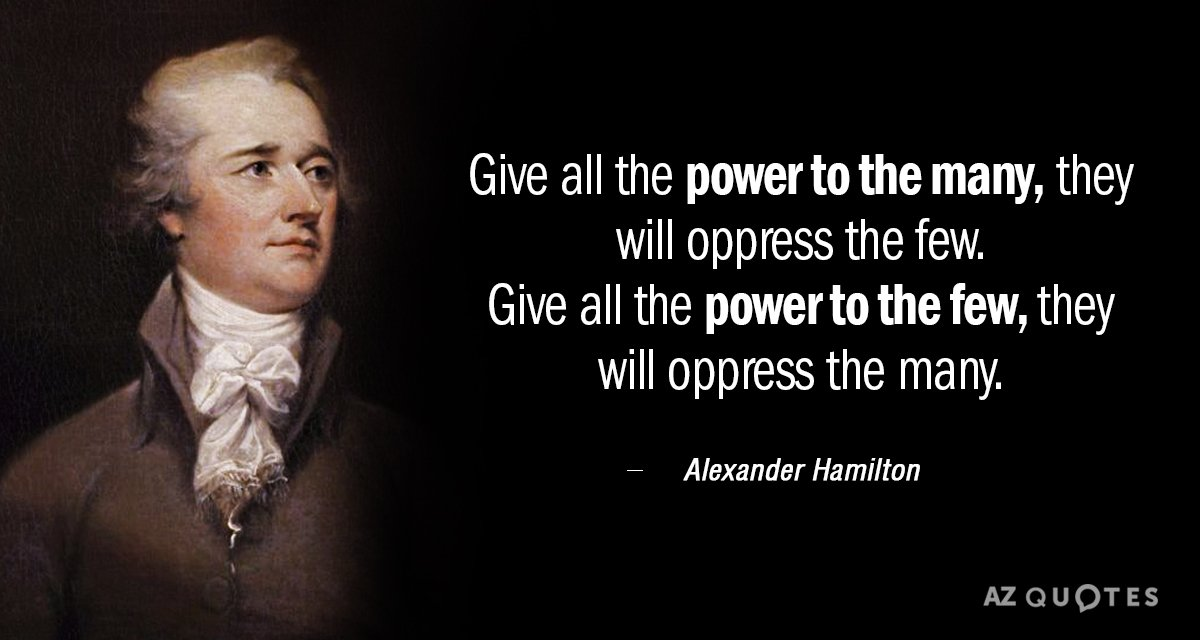 Alexander Hamilton Quotes Alexander Hamilton quote: Give all the power to the many, they  Alexander Hamilton Quotes