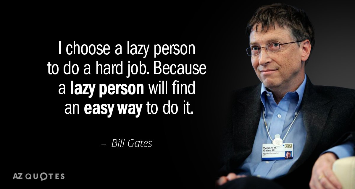 Bill Gates Quote I Choose A Lazy Person To Do Hard Job