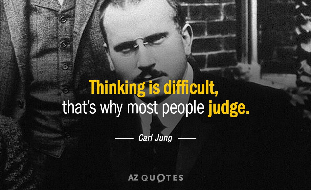 Success Citaten Jung : Carl jung quote thinking is difficult that s why most