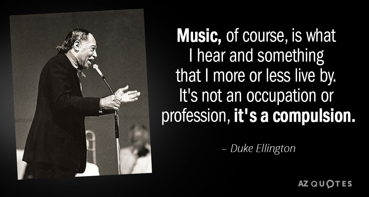 Top 25 Quotes By Duke Ellington Of 81 A Z Quotes