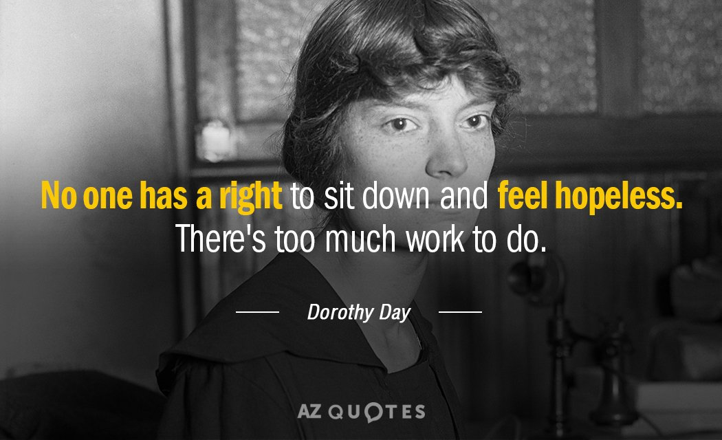 Image result for dorothy day quotes