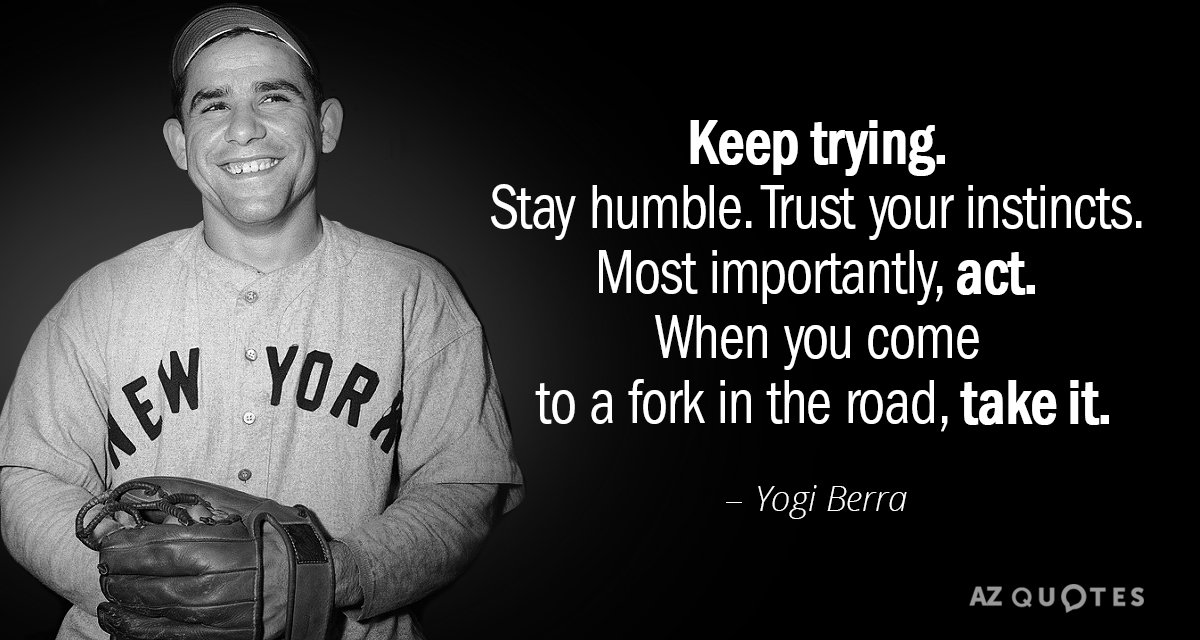 Yogi Berra Quotes TOP 25 QUOTES BY YOGI BERRA (of 207) | A Z Quotes Yogi Berra Quotes