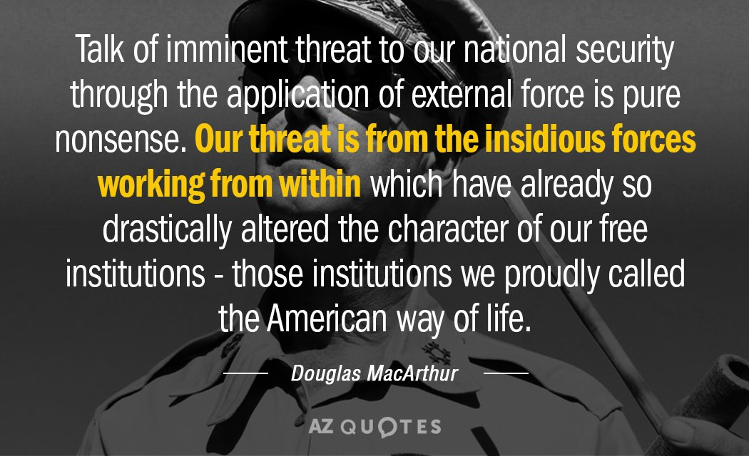 douglas macarthur quote  talk of imminent threat to our