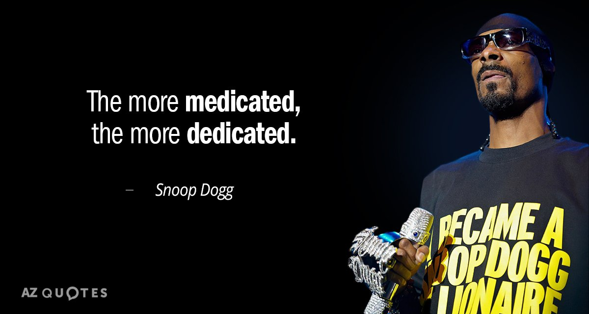 TOP 25 QUOTES BY SNOOP DOGG (of 165) | A-Z Quotes