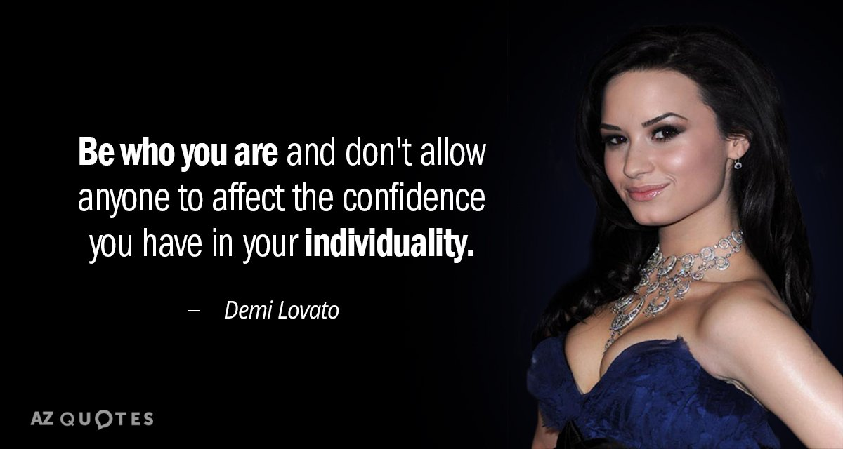 Demi Lovato quote: Be who you are and don't allow anyone to affect the confidence you...