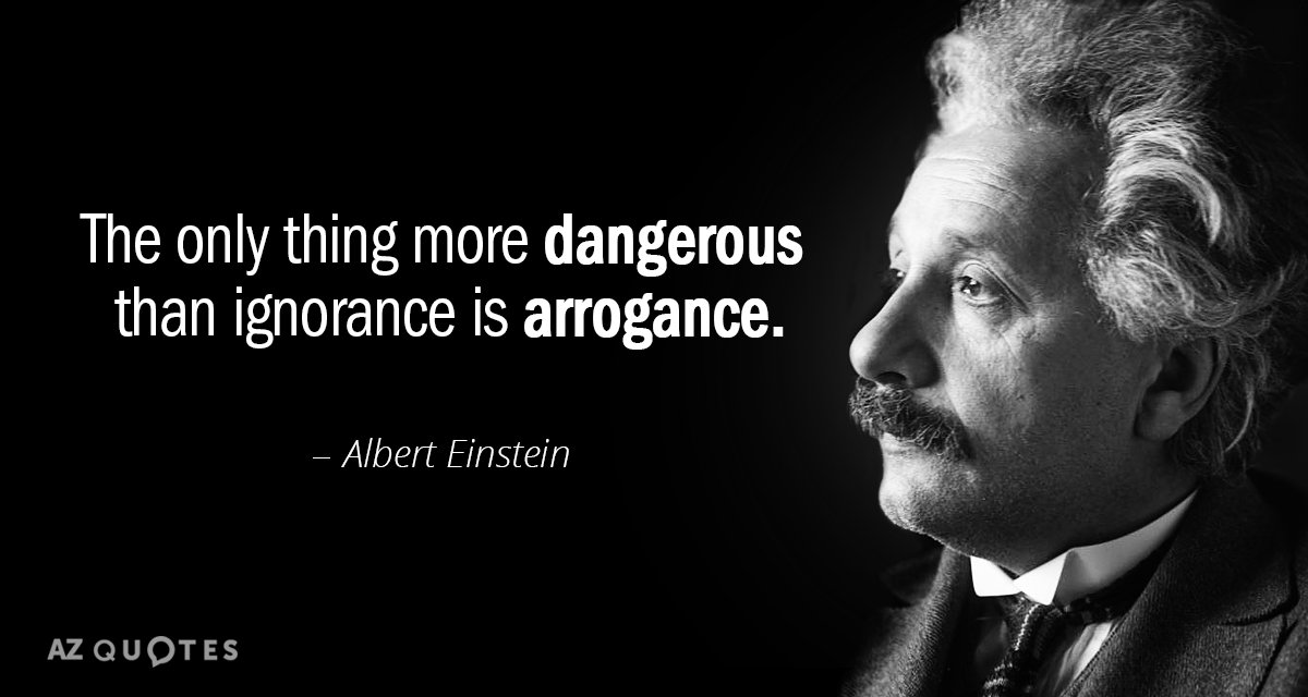Albert Einstein Quote The Only Thing More Dangerous Than Ignorance Mesmerizing Albert Einstein Quotes