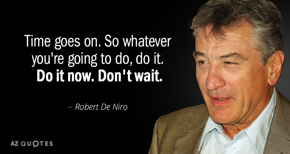 Top 25 Quotes By Robert De Niro Of 109 A Z Quotes