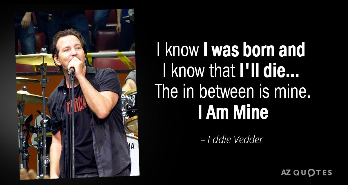 Top 25 Quotes By Eddie Vedder Of 182 A Z Quotes