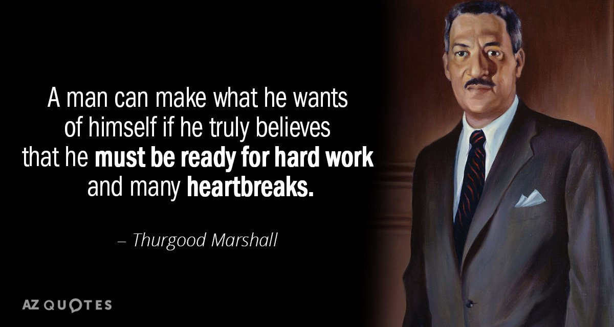 Thurgood Marshall Quotes
