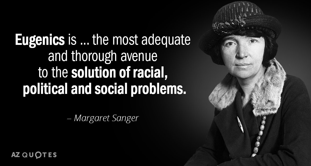 Margaret Sanger quote: Eugenics is ... the most adequate and thorough avenue to the solution of...