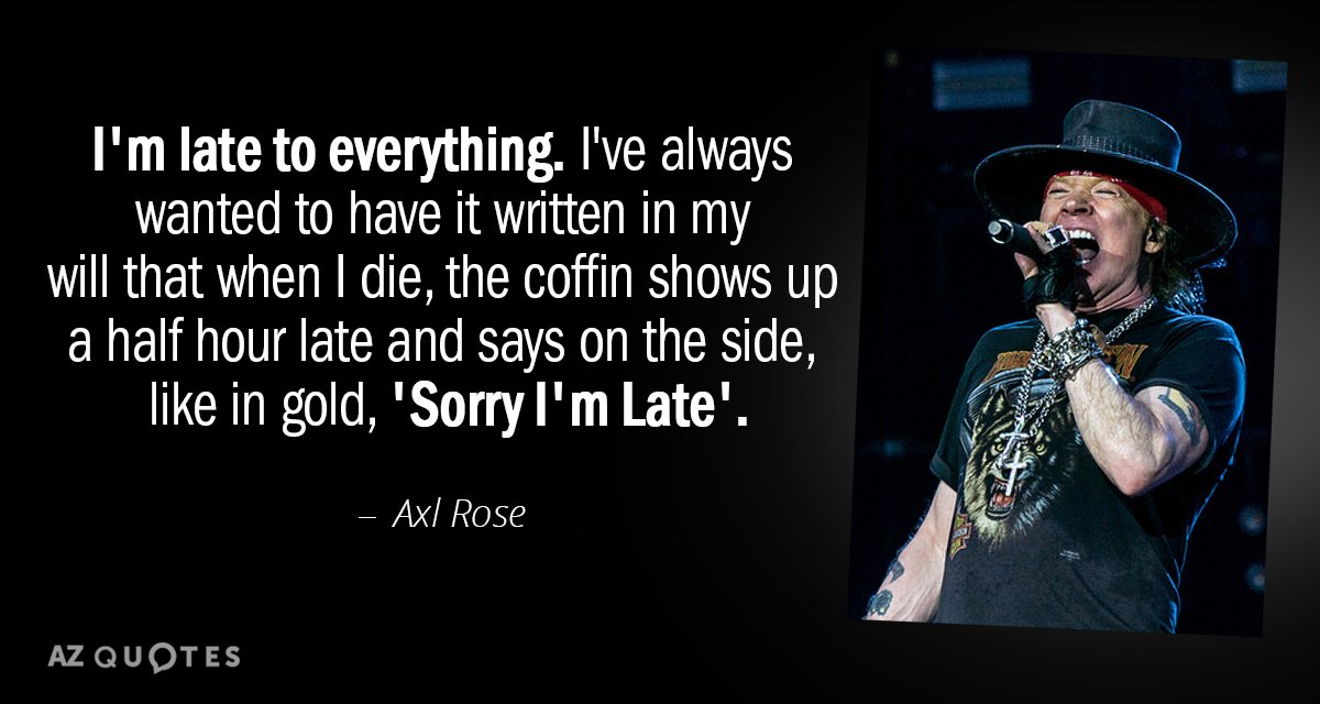 TOP 25 QUOTES BY AXL ROSE | A-Z Quotes