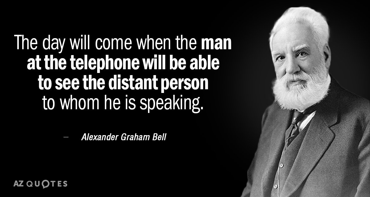 Alexander Graham Bell quote: The day will come when the man at the telephone will be...