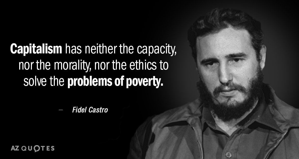 Fidel Castro Quote: Capitalism Has Neither The Capacity