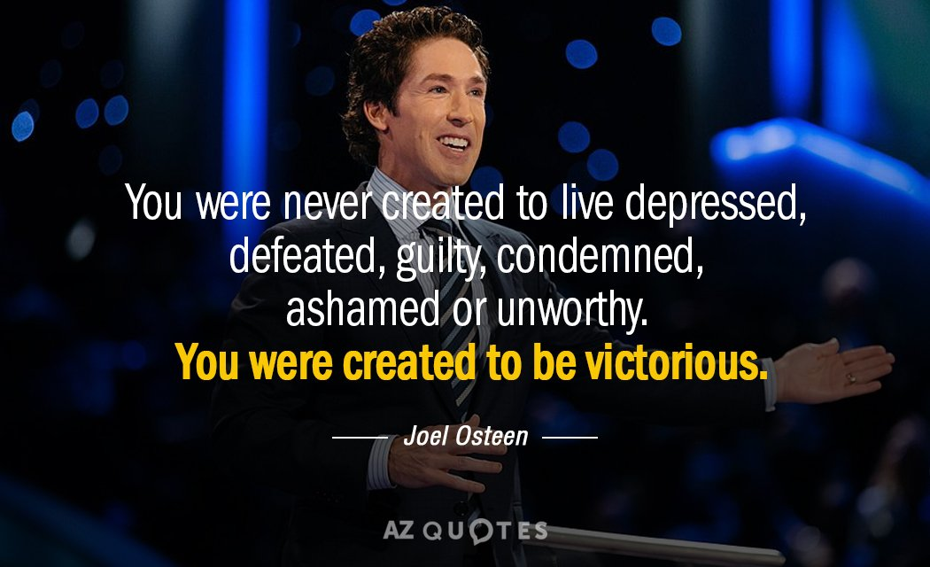 Joel Osteen quote: You were never created to live depressed, defeated, guilty, condemned, ashamed or unworthy...