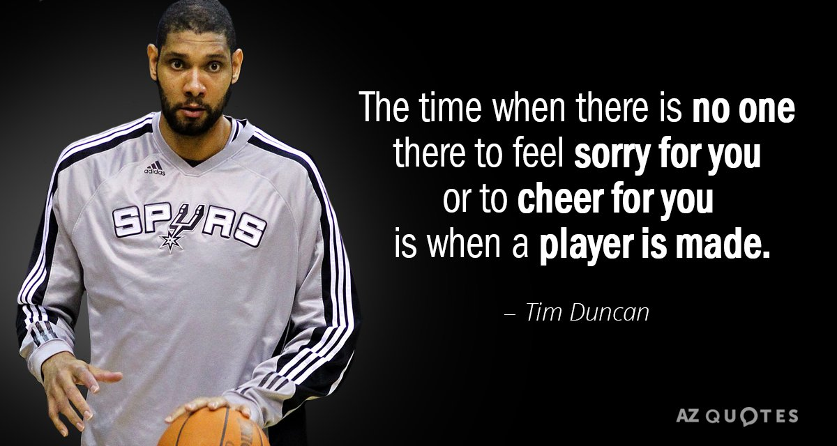 Top 25 Quotes By Tim Duncan A Z Quotes
