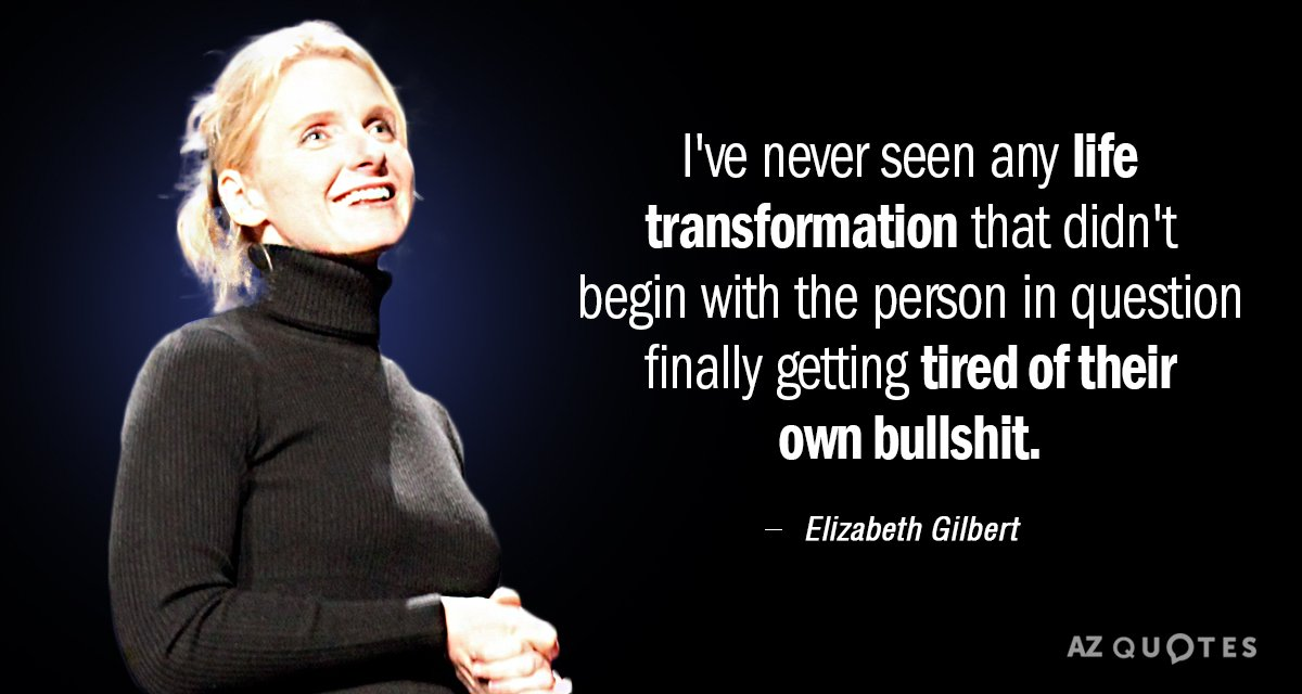 Top 25 Quotes By Elizabeth Gilbert Of 633 A Z Quotes