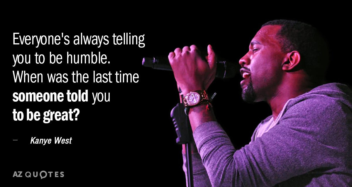 Top 25 Quotes By Kanye West Of 489 A Z Quotes