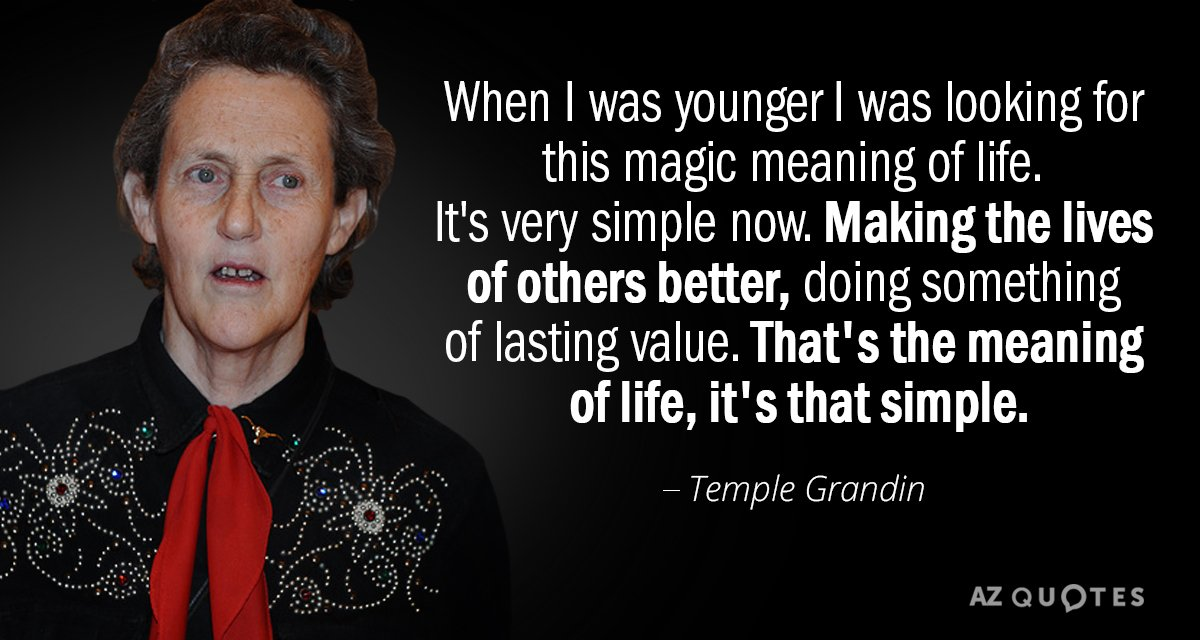 Temple Grandin Quotes Best Temple Grandin Quote When I Was Younger I Was Looking For This Magic