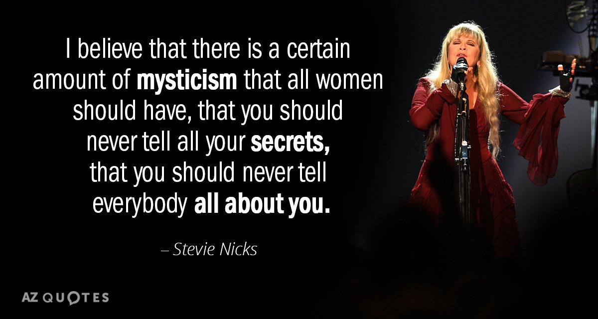 Top 25 Quotes By Stevie Nicks Of 142 A Z Quotes